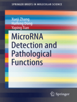 MicroRNA Detection and Pathological Functions