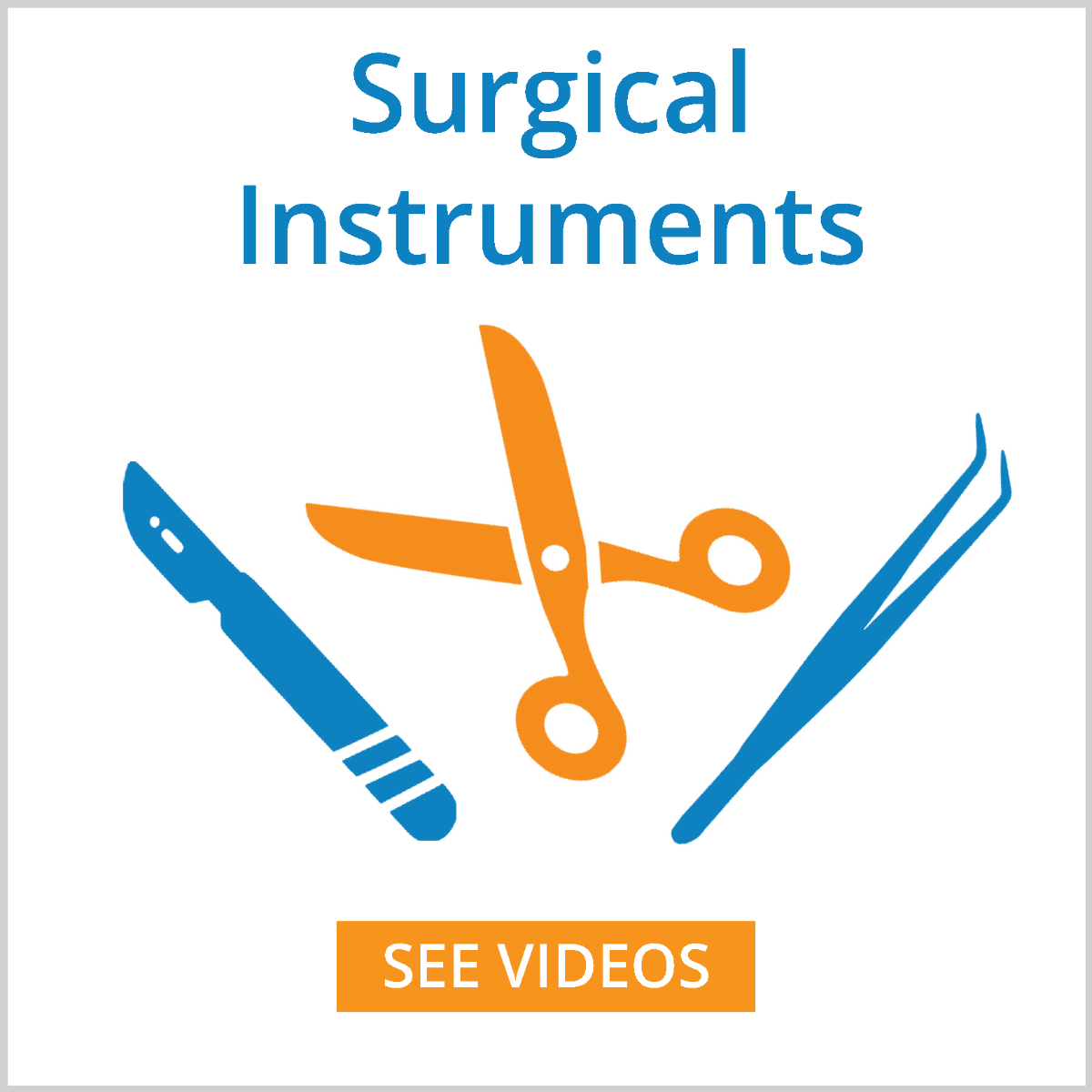 surgical instrument videos